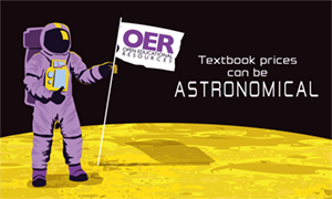 textbook prices can be astronomical poster showing astronaut carrying OER sign