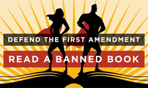 Defend the First Amendment.  Read a banned book.