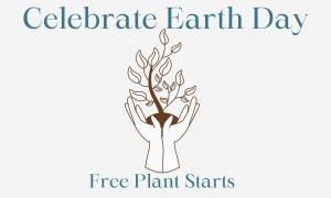 celebrate earth day free plant starts