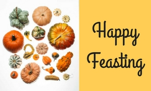 variety of squash with happy feasting text