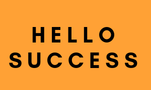 hello success on yellow background