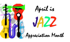April is jazz appreciation month with colorful instruments