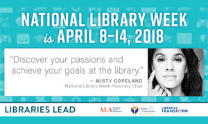 discover your passions and achieve your goals at the library quote by Misty Copeland national library week honorary chair